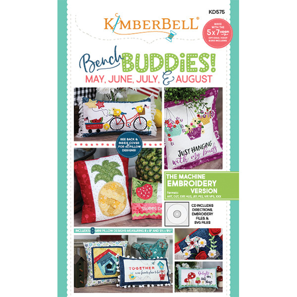 Kimberbell Designs - Bench Buddies, May, June, July, August, Machine Embroidery