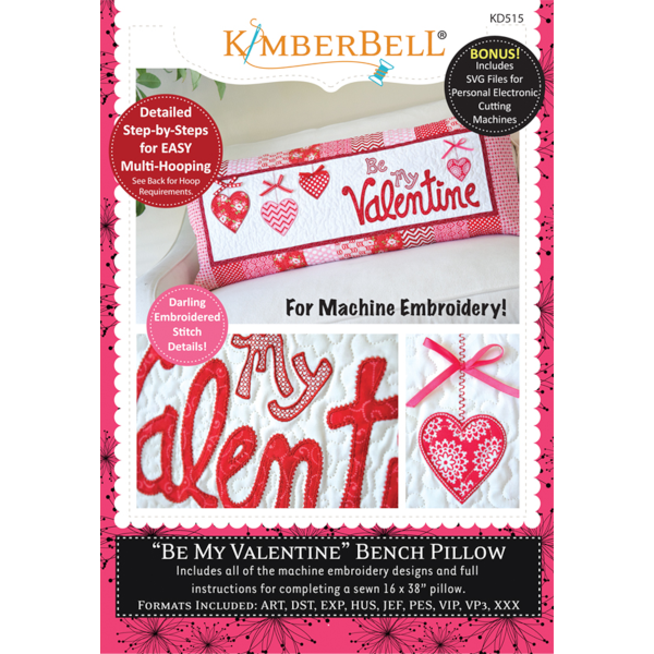 Kimberbell Designs - Bench Pillow, Be My Valentine , Machine Embroidery